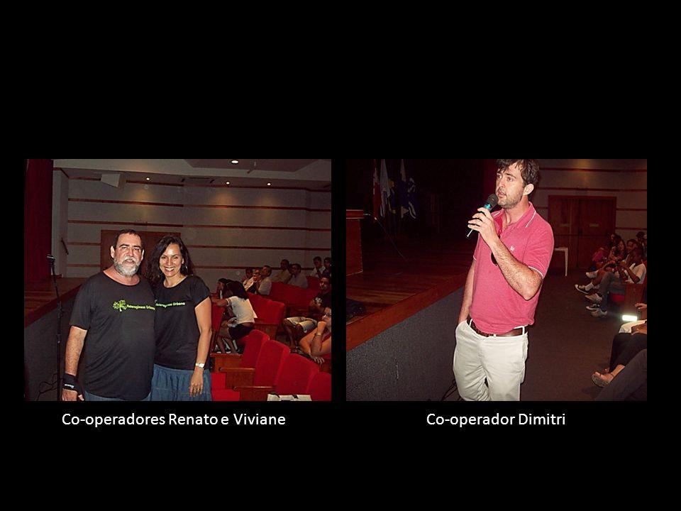 Evento dia 24 de Novembro Co-operadores Renato e VivianeCo-operador Dimitri