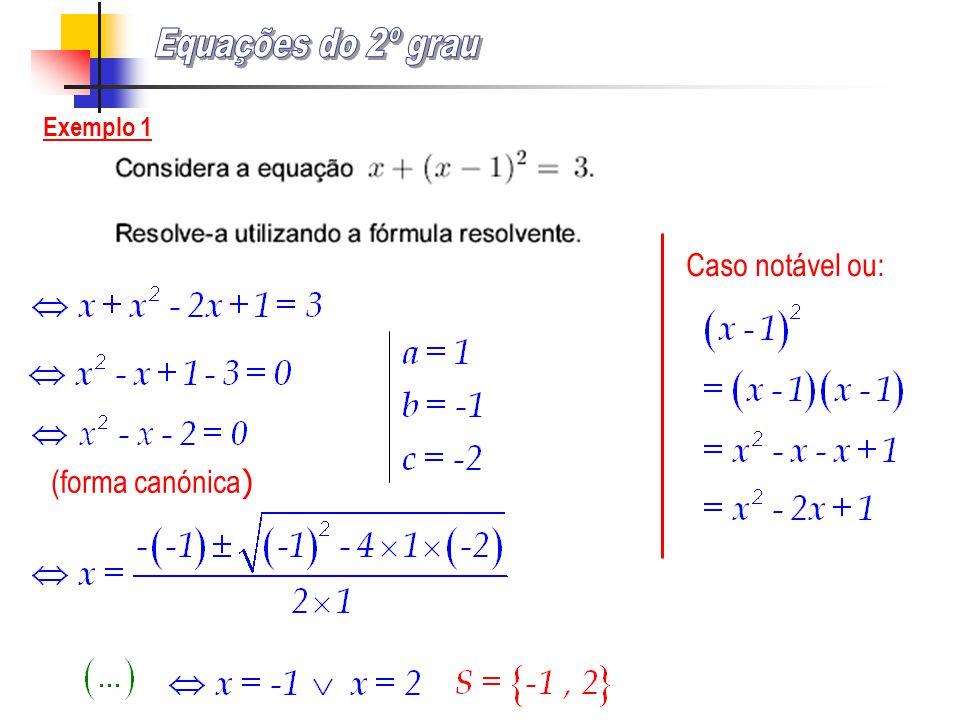 Exemplo 1 Exemplo 2 Exemplo 3