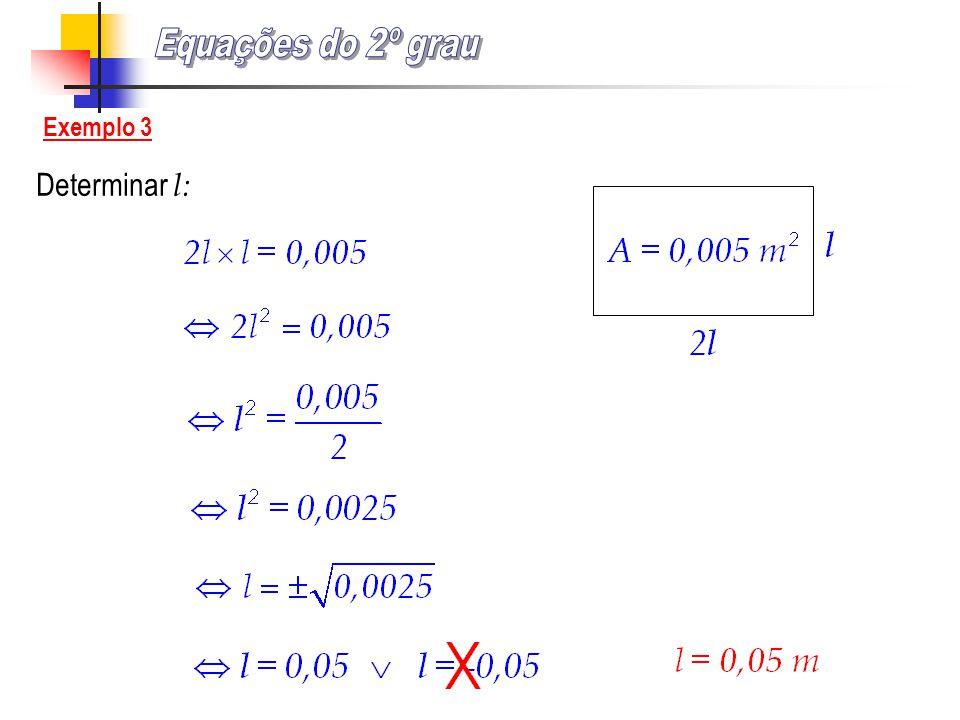 Determinar l: Exemplo 3
