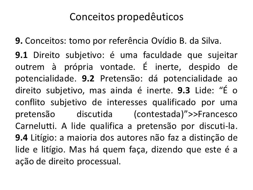 Conceitos propedêuticos 9.Conceitos: tomo por referência Ovídio B.