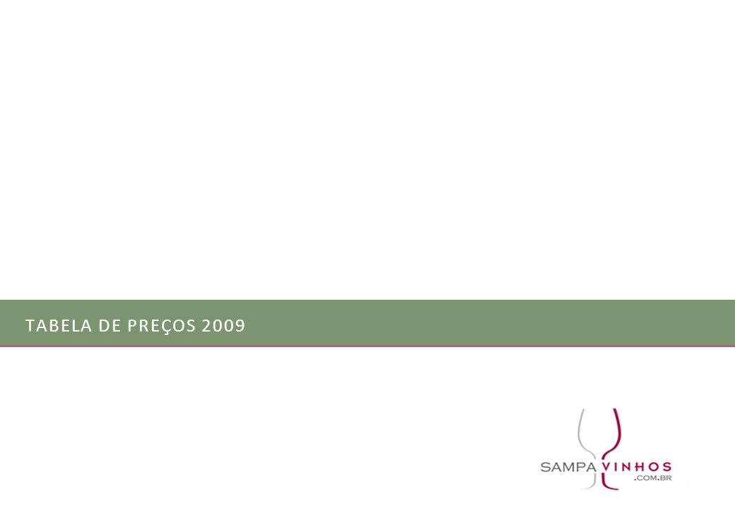 TABELA DE PREÇOS 2009