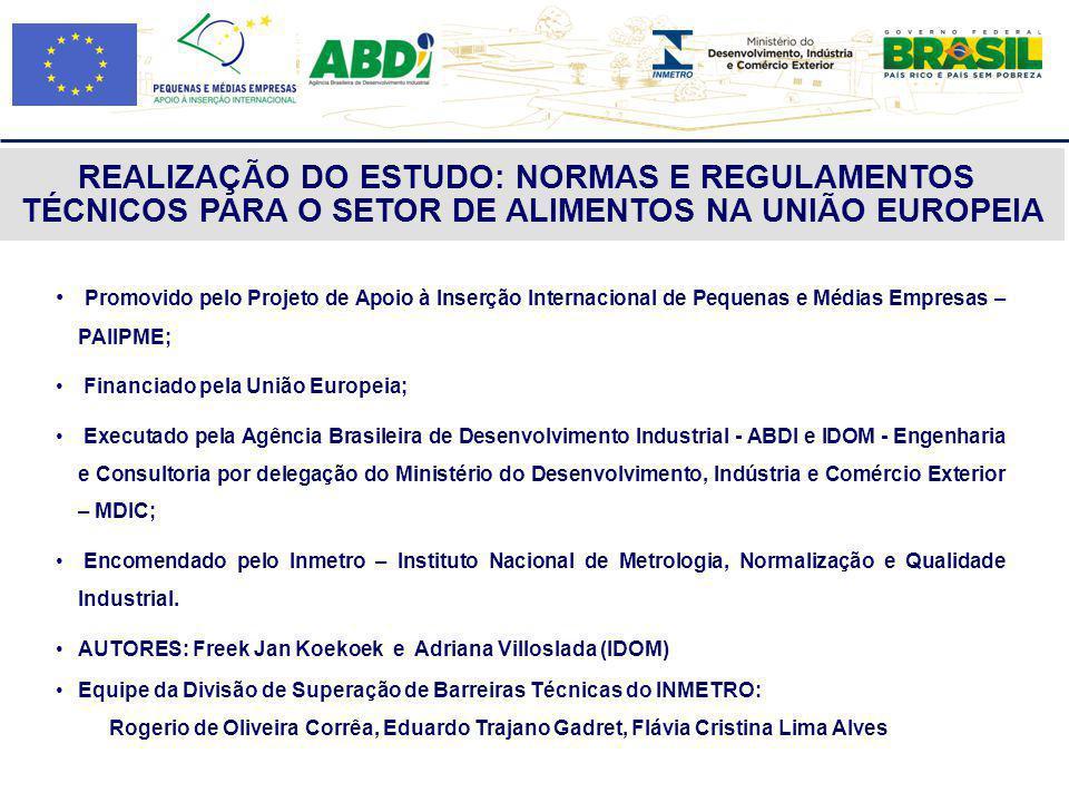 Promovido pelo Projeto de Apoio à Inserção Internacional de Pequenas e Médias Empresas – PAIIPME; Financiado pela União Europeia; Executado pela Agênc
