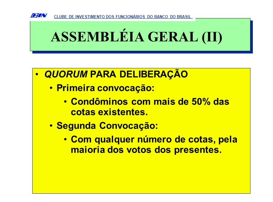 CONVOCAÇÃO: Pelo Presidente do Conselho de Representantes ou pela Administradora.