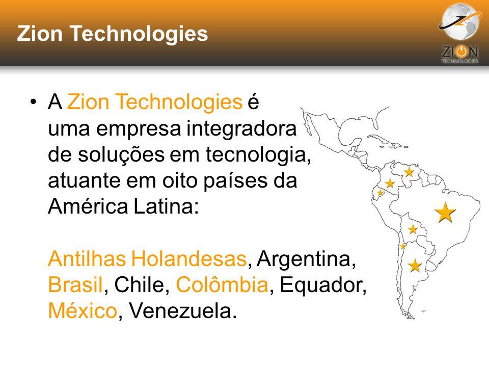 Zion Technologies A Zion Technologies é uma empresa integradora de soluções em tecnologia, atuante em oito países da América Latina: Antilhas Holandesas, Argentina, Brasil, Chile, Colômbia, Equador, México, Venezuela.