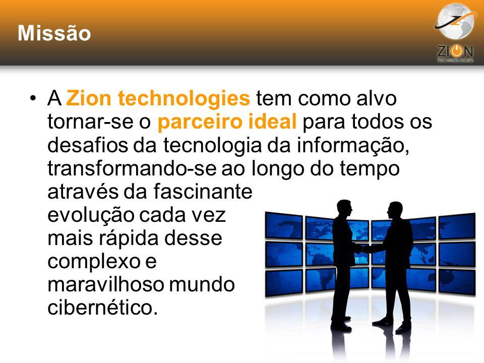 Zion Technologies Preparada para atender às mais específicas requisições de seu negócio; Com expertise nas mais diversas plataformas e ambientes e uma
