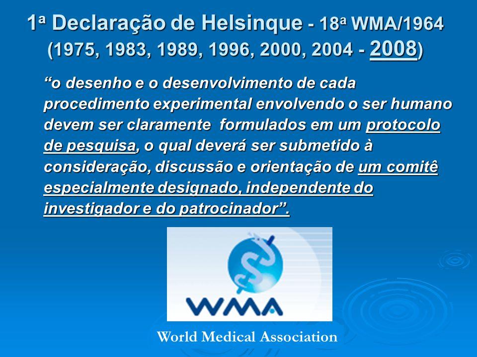 1 a Declaração de Helsinque - 18 a WMA/1964 (1975, 1983, 1989, 1996, 2000, 2004 - 2008 ) o desenho e o desenvolvimento de cada procedimento experimental envolvendo o ser humano devem ser claramente formulados em um protocolo de pesquisa, o qual deverá ser submetido à consideração, discussão e orientação de um comitê especialmente designado, independente do investigador e do patrocinador.