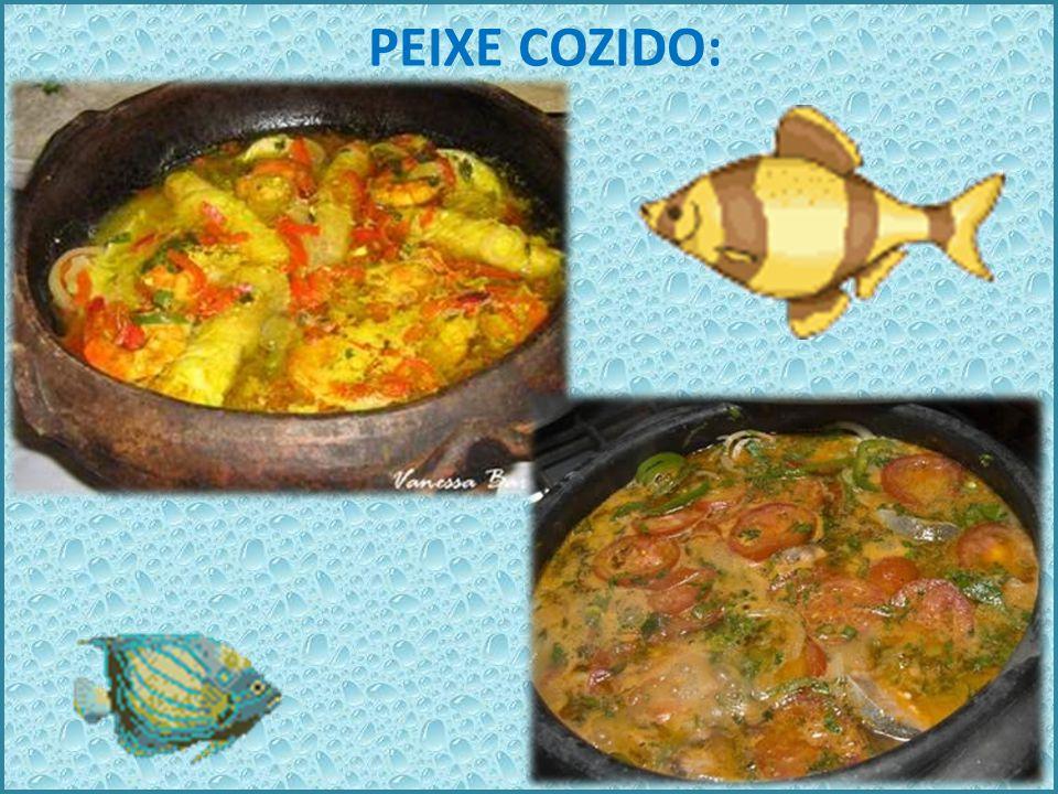 PEIXE COZIDO: