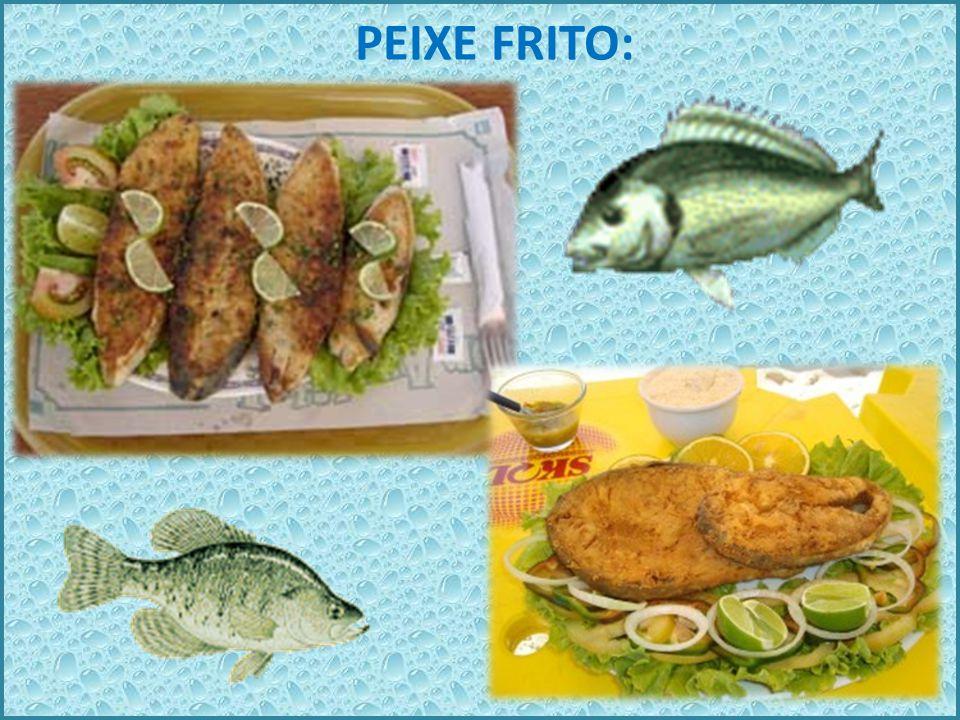 PEIXE ASSADO: