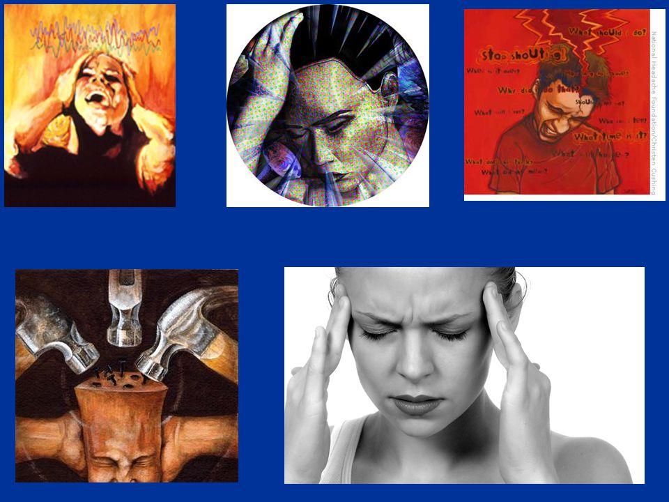 Epidemiologia - Cefaléias 90% dos Homens e 95% das Mulheres apresentam cefaléia por ano.