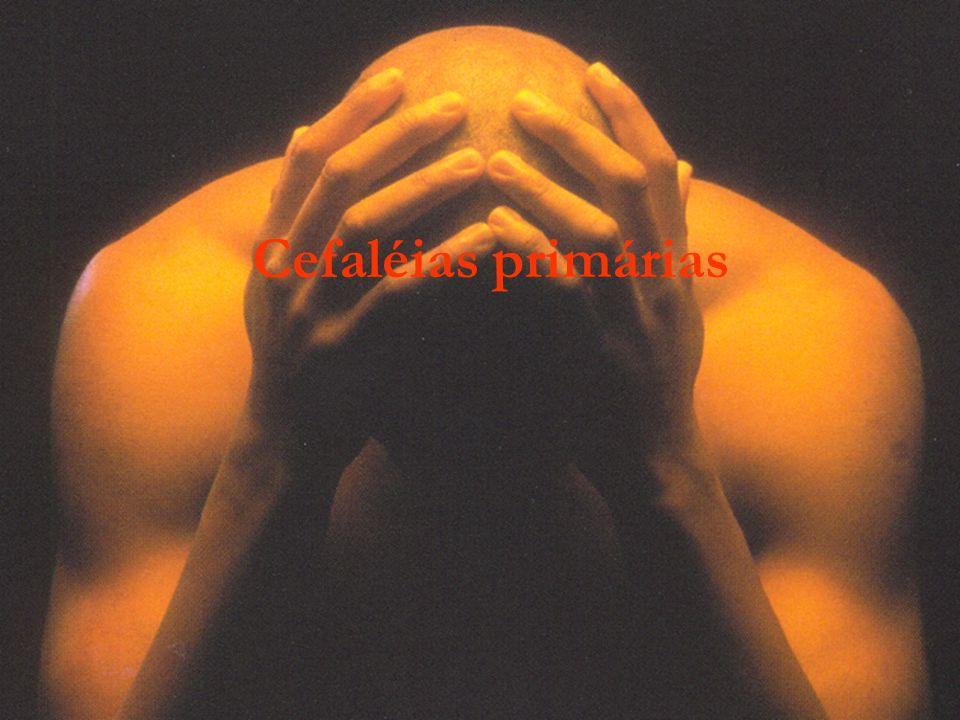CEFALÉIAS PRIMÁRIAS 1.ENXAQUECA COM E SEM AURA 2.CEFALÉIA DO TIPO TENSIONAL 3.CEFALÉIA EM SALVAS E OUTRAS CTas 4.