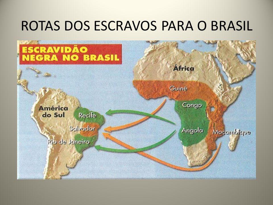 ROTAS DOS ESCRAVOS PARA O BRASIL