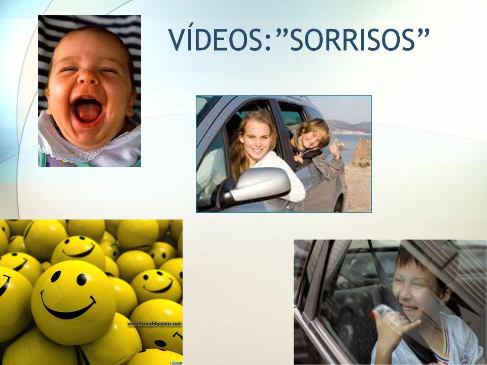 VÍDEOS:SORRISOS