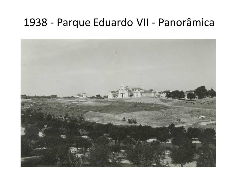 1938 - Parque Eduardo VII - Panorâmica