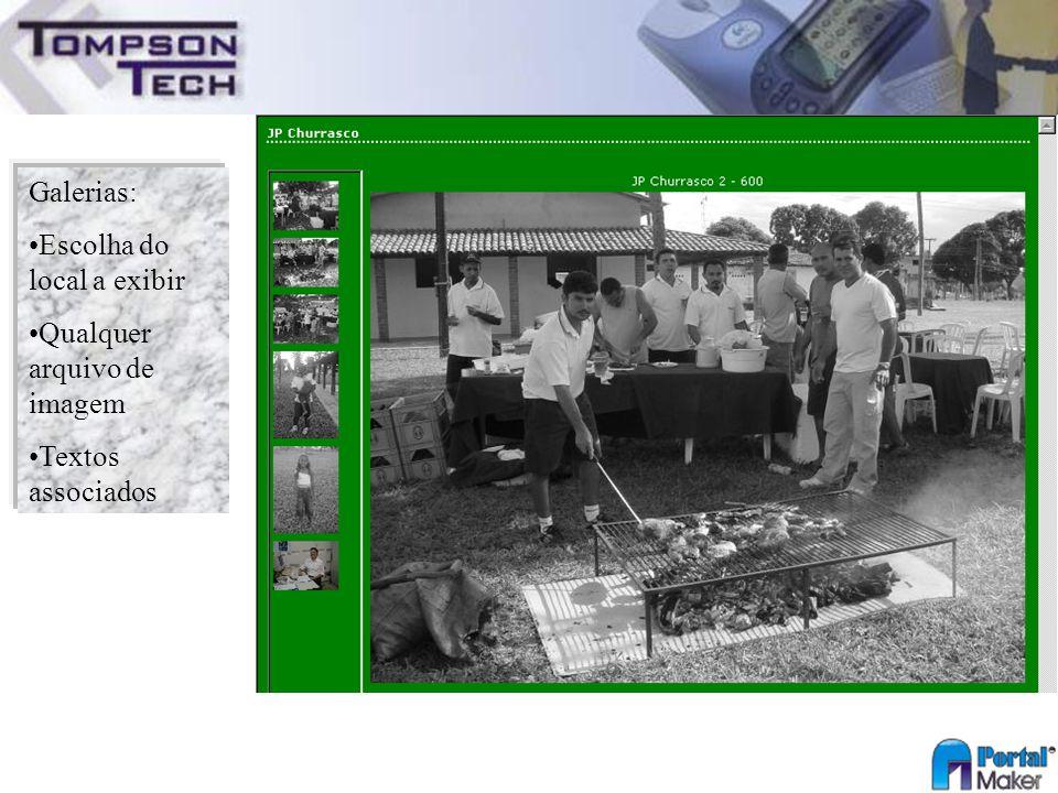 Galerias: Escolha do local a exibir Qualquer arquivo de imagem Textos associados