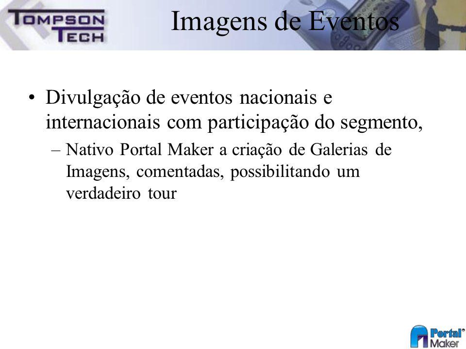 Imagens de Eventos Divulgação de eventos nacionais e internacionais com participação do segmento, –Nativo Portal Maker a criação de Galerias de Imagen
