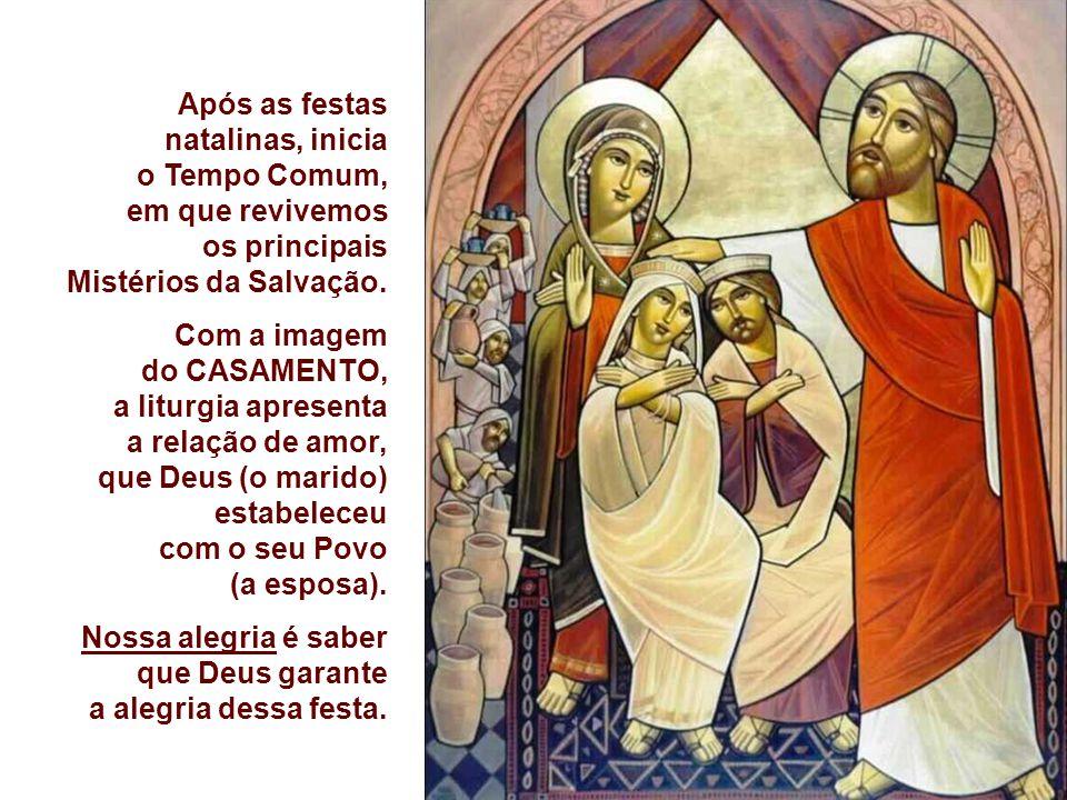 Após as festas natalinas, inicia o Tempo Comum, em que revivemos os principais Mistérios da Salvação.