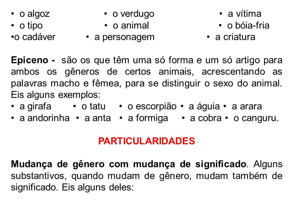 Flexão de Grau do Substantivo Grau é a propriedade que as palavras têm de exprimir as variações de tamanho dos seres.