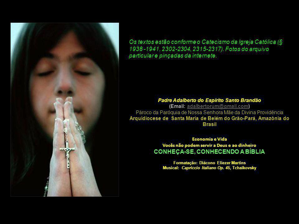 Padre Adalberto do Espírito Santo Brandão (Email: adalbertorum@gmail.com) Pároco da Paróquia de Nossa Senhora Mãe da Divina Providência Arquidiocese d
