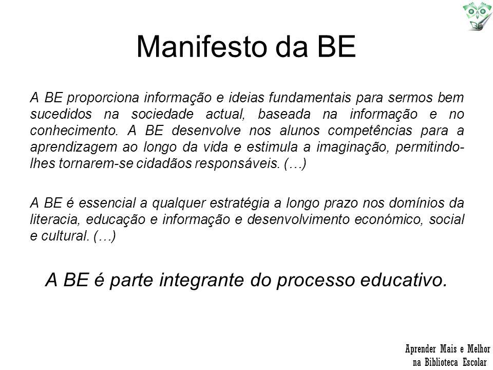 Manifesto da BE A BE proporciona informação e ideias fundamentais para sermos bem sucedidos na sociedade actual, baseada na informação e no conhecimen