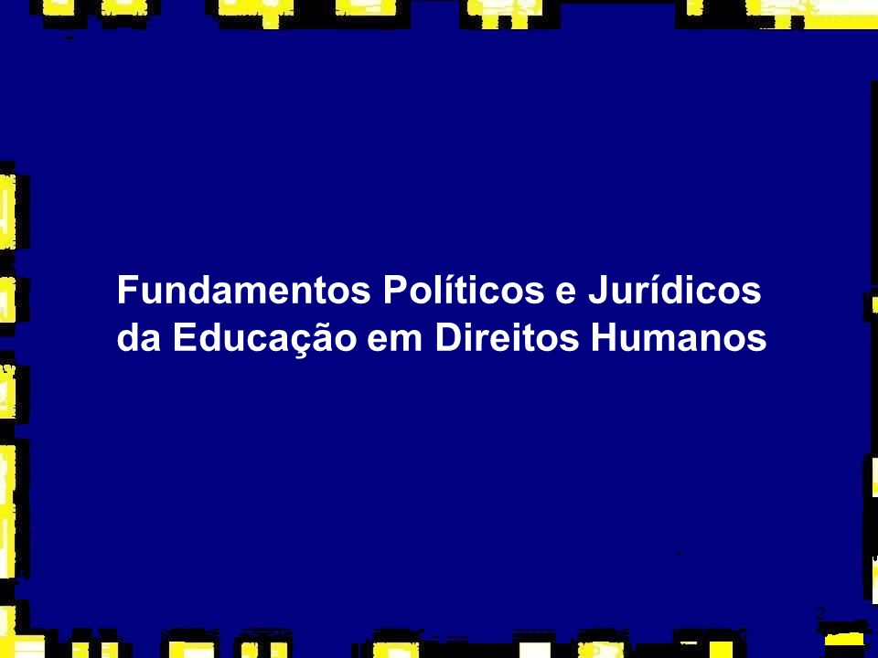 2 Fundamentos Políticos e Jurídicos da Educação em Direitos Humanos