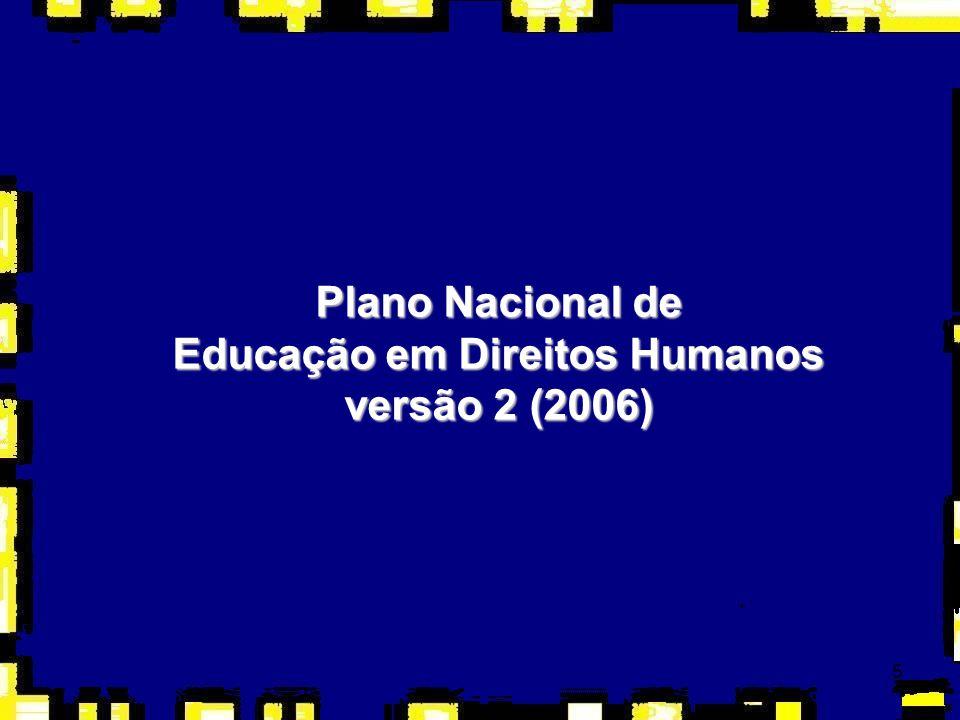 5 Plano Nacional de Educação em Direitos Humanos versão 2 (2006)