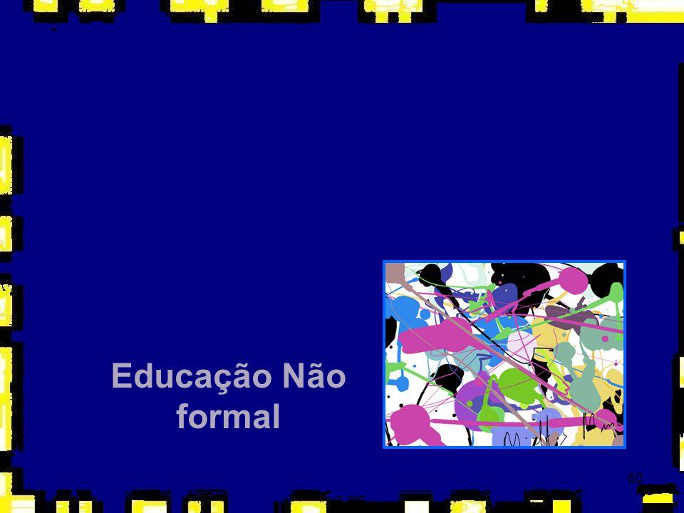 60 Educação Não formal