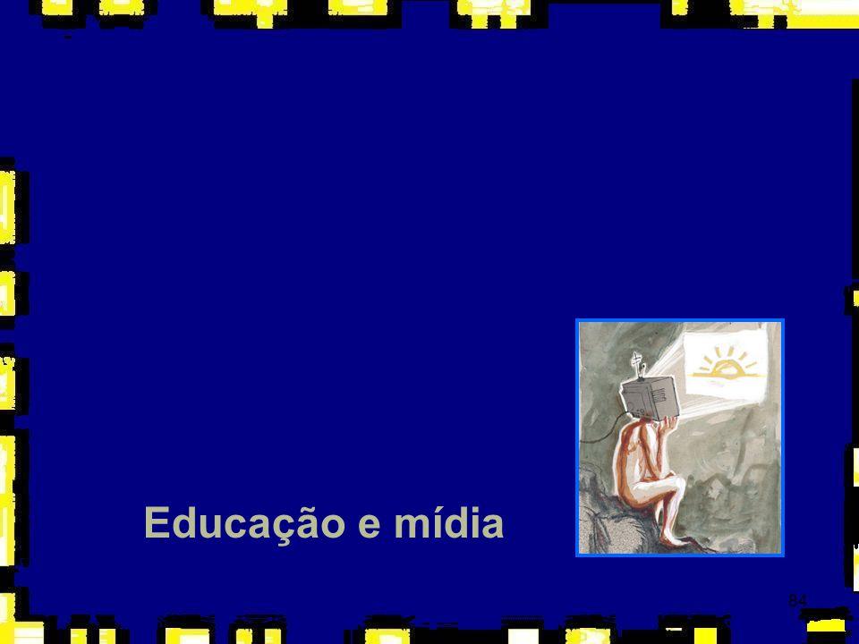 84 Educação e mídia