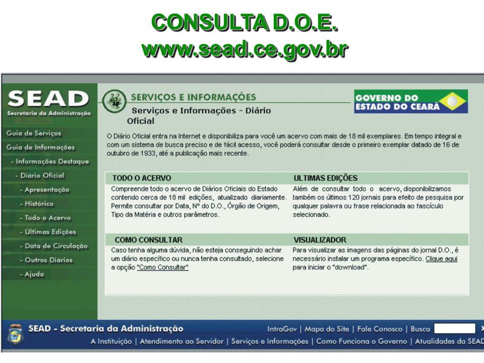CONSULTA D.O.E. www.sead.ce.gov.br www.sead.ce.gov.br