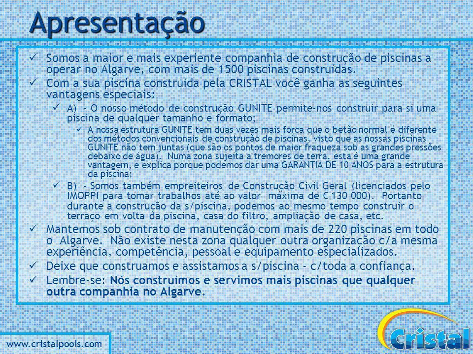 www.cristalpools.com Algumas das nossas Piscinas