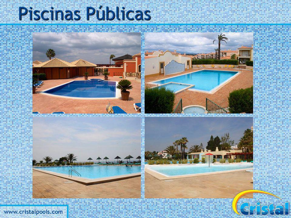 www.cristalpools.com Piscinas Públicas