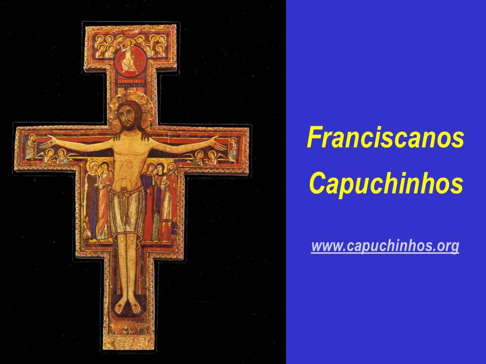 Franciscanos Capuchinhos www.capuchinhos.org