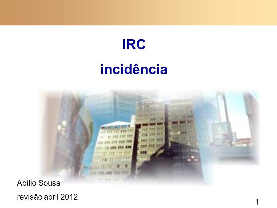 1 IRC incidência Abílio Sousa revisão abril 2012