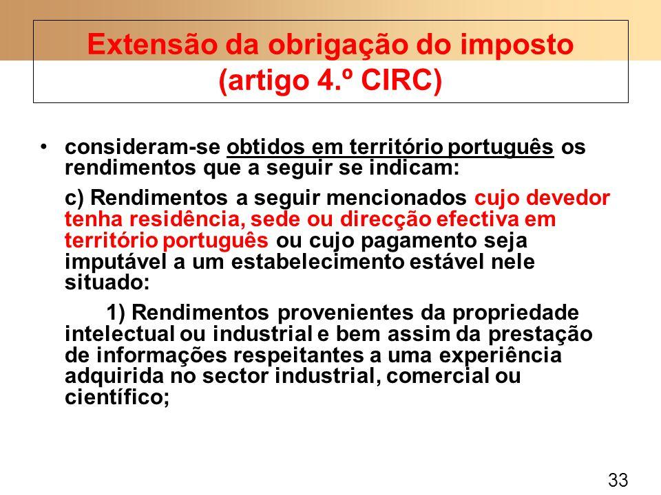33 consideram-se obtidos em território português os rendimentos que a seguir se indicam: c) Rendimentos a seguir mencionados cujo devedor tenha residê