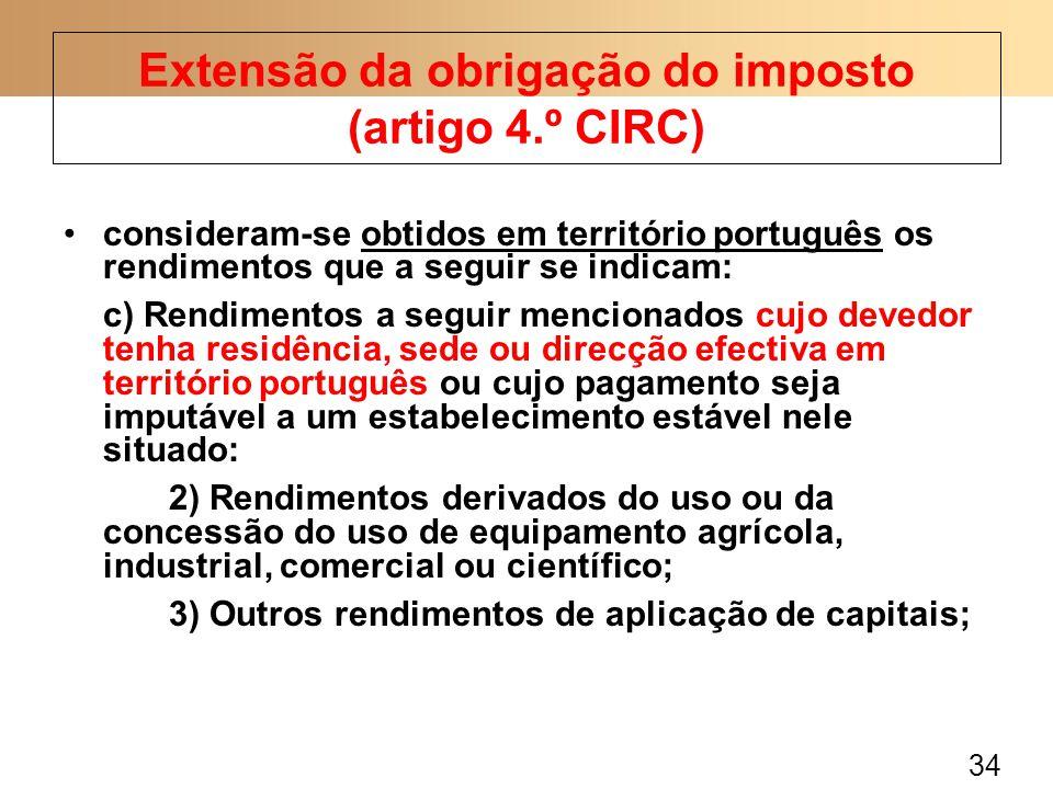 34 consideram-se obtidos em território português os rendimentos que a seguir se indicam: c) Rendimentos a seguir mencionados cujo devedor tenha residê