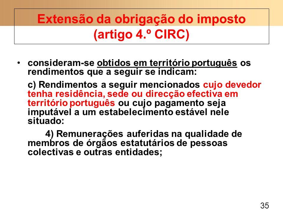 35 consideram-se obtidos em território português os rendimentos que a seguir se indicam: c) Rendimentos a seguir mencionados cujo devedor tenha residê