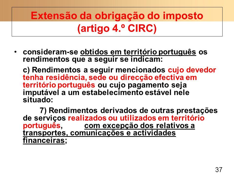 37 consideram-se obtidos em território português os rendimentos que a seguir se indicam: c) Rendimentos a seguir mencionados cujo devedor tenha residê