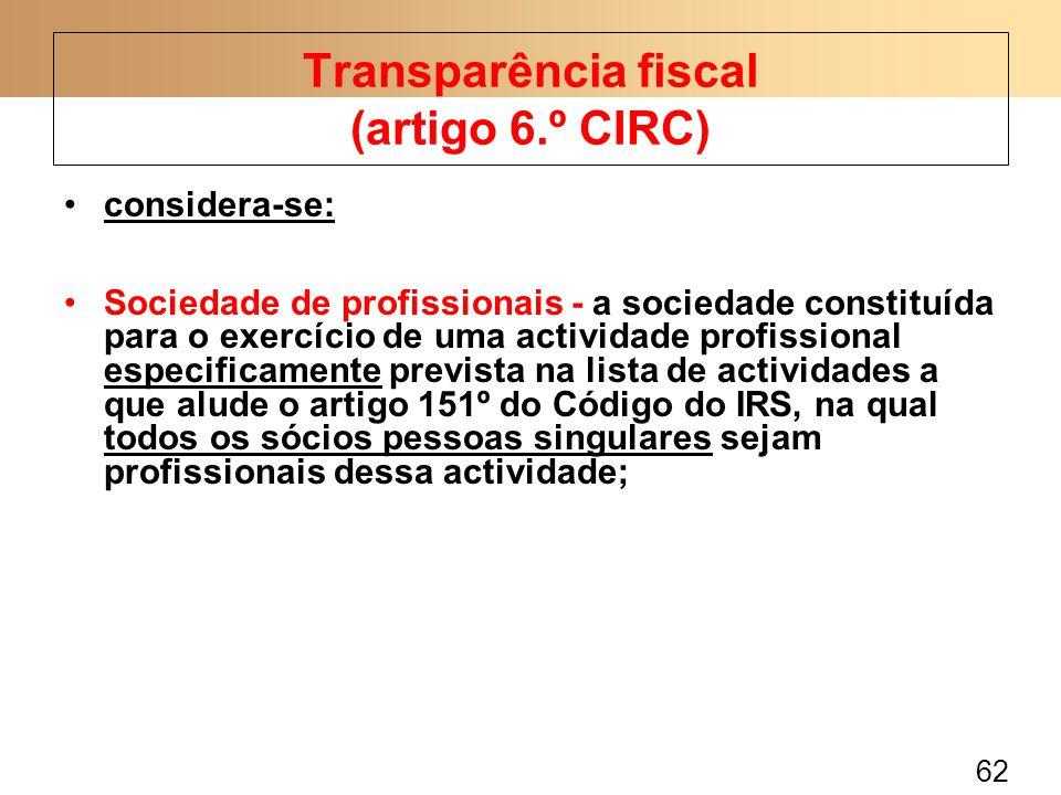 62 considera-se: Sociedade de profissionais - a sociedade constituída para o exercício de uma actividade profissional especificamente prevista na list