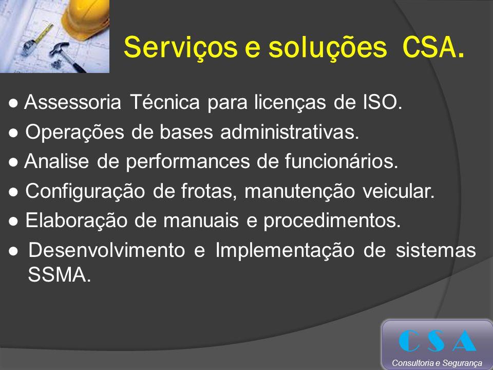 Serviços e soluções CSA.Assessoria Técnica para licenças de ISO.