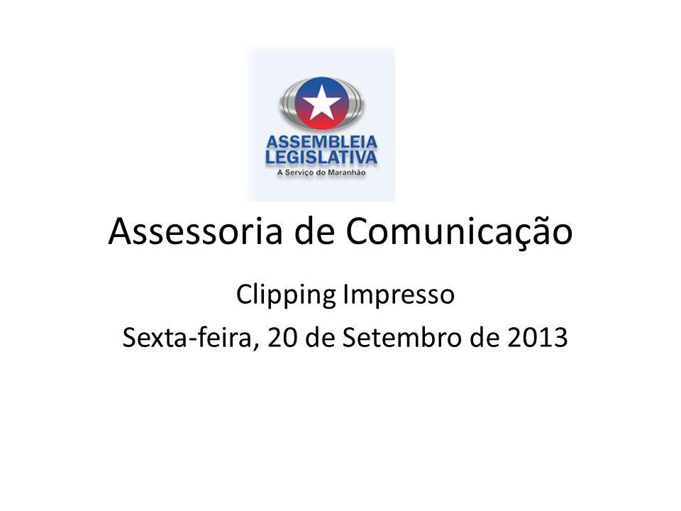 Assessoria de Comunicação Clipping Impresso Sexta-feira, 20 de Setembro de 2013