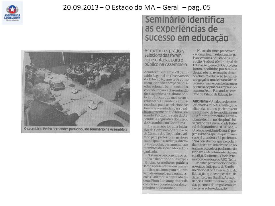 20.09.2013 – O Estado do MA – Geral – pag. 05