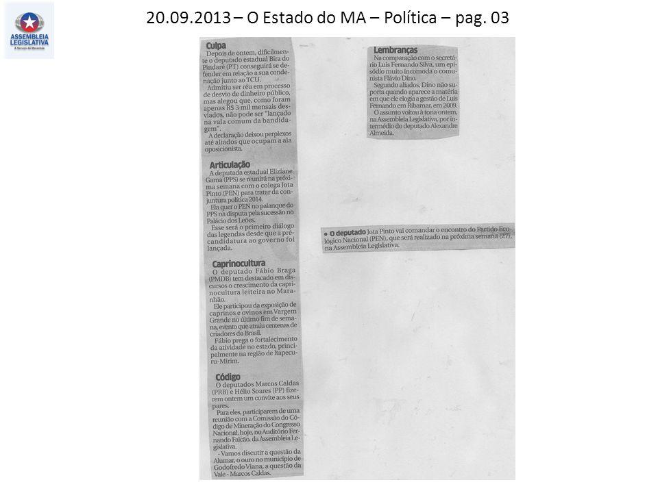 20.09.2013 – O Estado do MA – Política – pag. 03