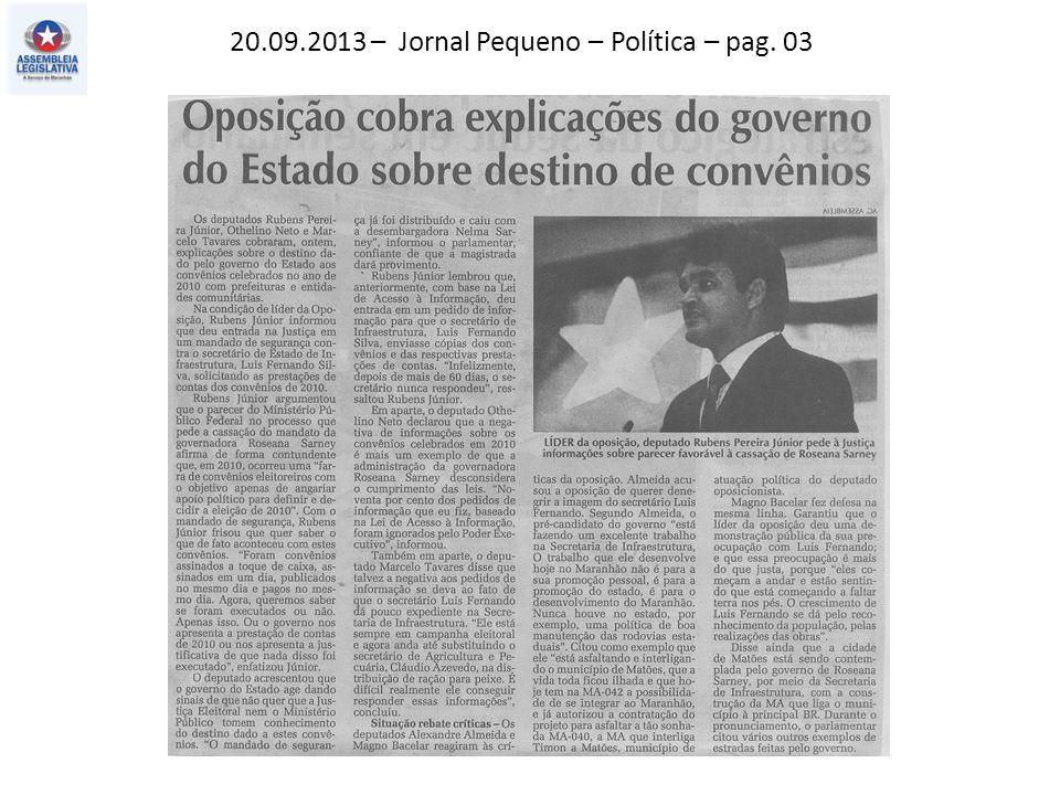 20.09.2013 – Jornal Pequeno – Política – pag. 03