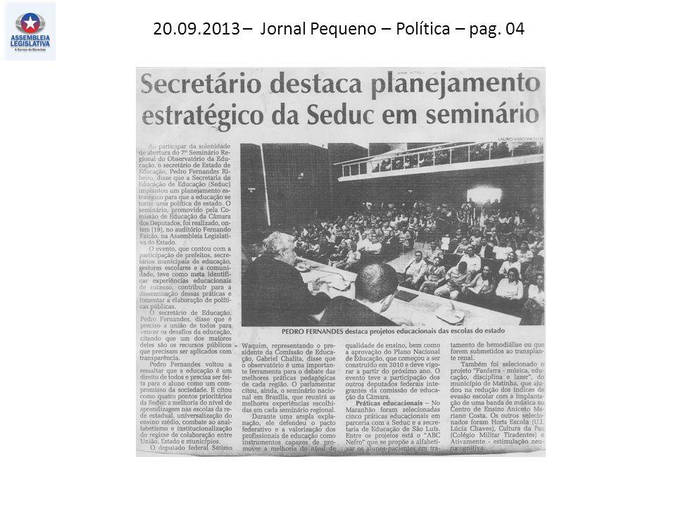20.09.2013 – Jornal Pequeno – Política – pag. 04