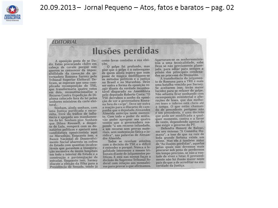 20.09.2013 – Jornal Pequeno – Atos, fatos e baratos – pag. 02
