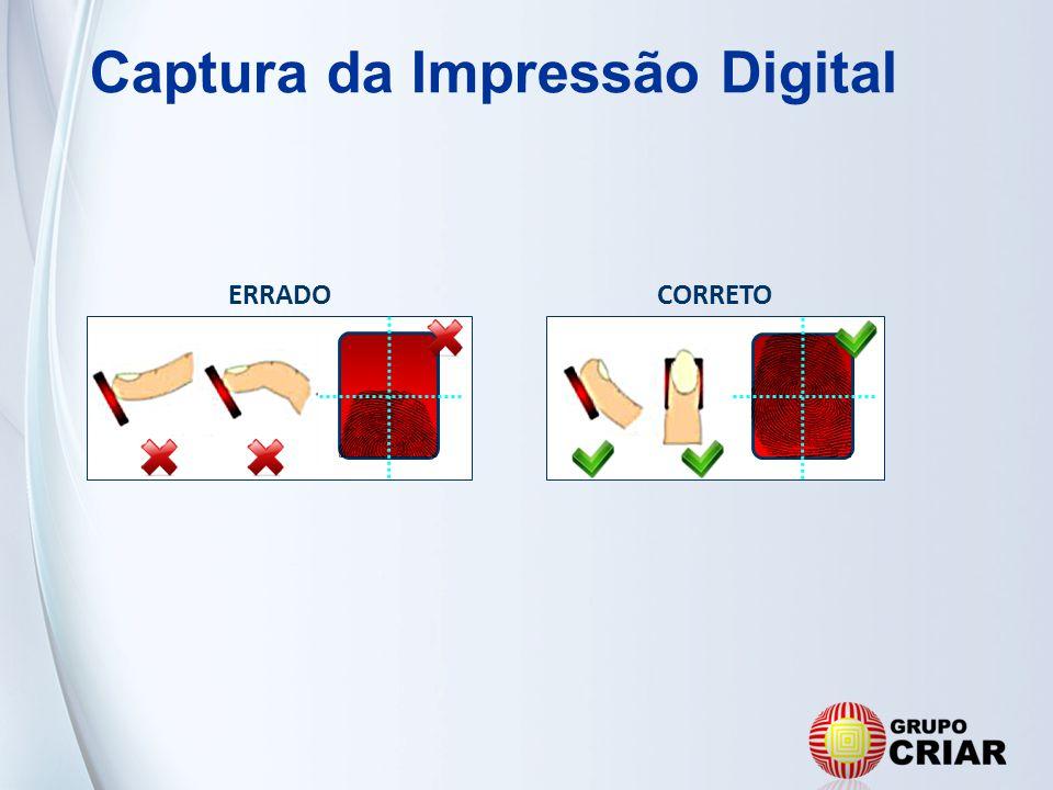 Captura da Impressão Digital ERRADOCORRETO