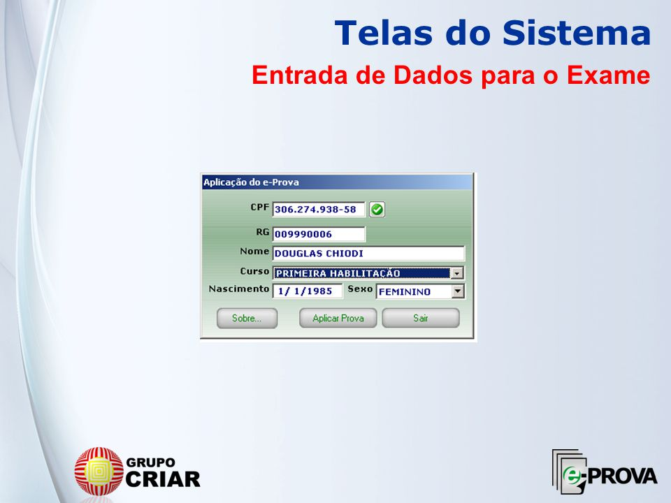 Telas do Sistema Verificação da Biometria do Candidato