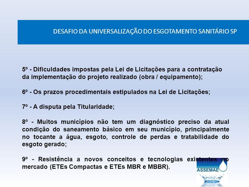 DESAFIO DA UNIVERSALIZAÇÃO DO ESGOTAMENTO SANITÁRIO SP 5º - Dificuldades impostas pela Lei de Licitações para a contratação da implementação do projet