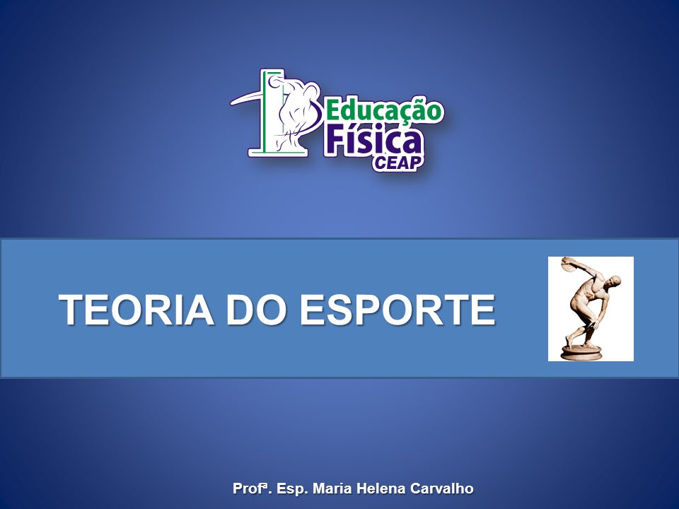 DECADÊNCIA DOS JOGOS Profª. Esp. Maria Helena Carvalho Livro O que é Educação Física