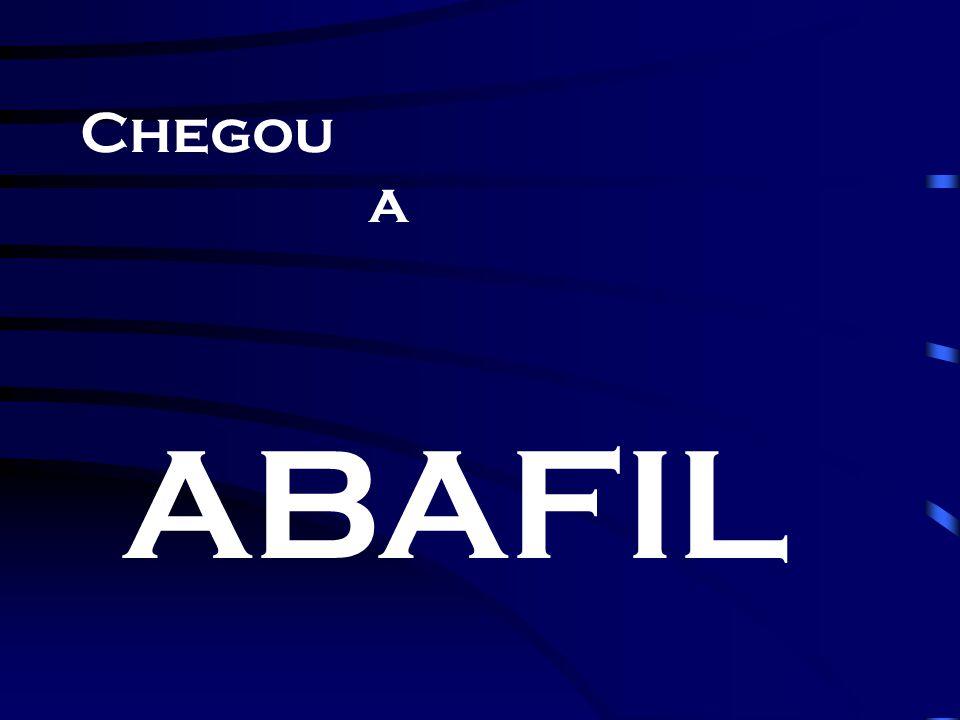 Chegou a ABAFIL