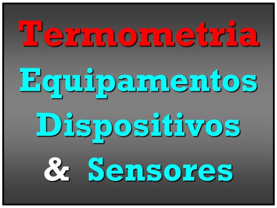 TermometriaEquipamentosDispositivos & Sensores